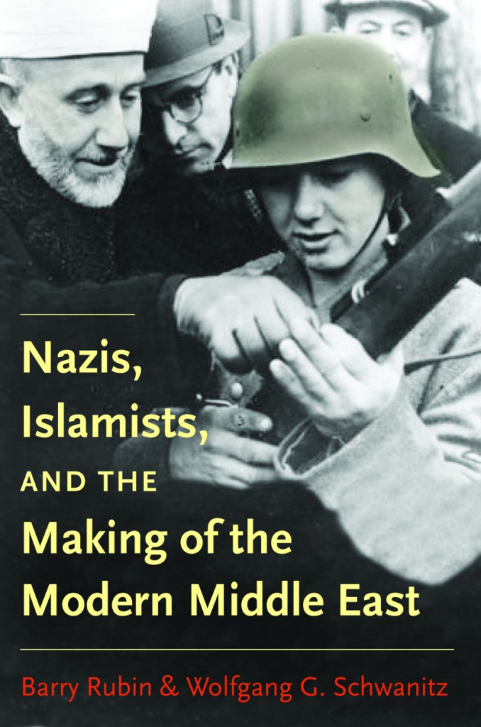 Rubin nazis islamists and the making of the modern middle east