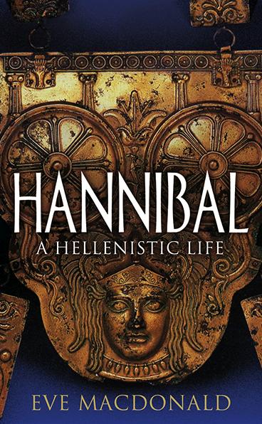Hannibal: A Hellenistic Life