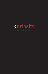 Curiosity by Alberto Manguel