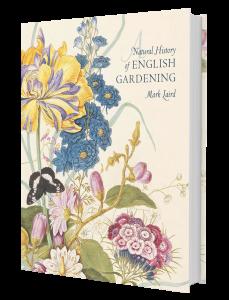 A Natural History Of English Gardening