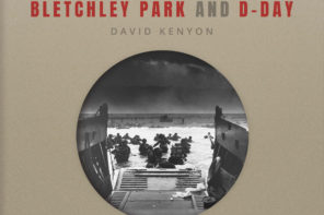 Bletchley Park and D-Day: A Q&A with David Kenyon