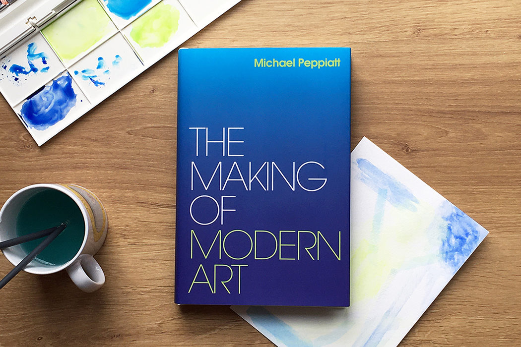THE MAKING OF MODERN ART - A Q&A WITH MICHAEL PEPPIATT