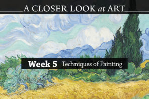 A Closer Look at Art | Techniques of Painting