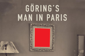 Bruno Lohse,  Nazi art plunderer – An extract from Goering's Man in Paris